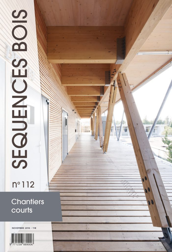 2017 Sequences Bois Numéro 112 Novembre 2016 Extension Université Paul Valery BEVA Architecture